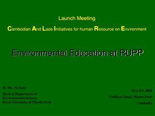 Environmental Education at RUPP