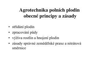 Agrotechnika polních plodin  obecné principy a zásady