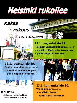 Helsinki rukoilee