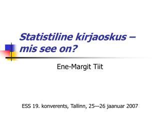 Statistiline kirjaoskus – mis see on?