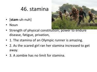 46. stamina