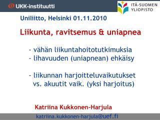 Katriina Kukkonen-Harjula   katriina.kukkonen-harjula @uef.fi