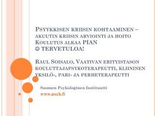 Suomen Psykologinen Instituutti psyk.fi
