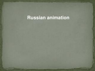 Russian animation