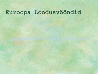 Euroopa Loodusvööndid