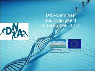 DNA-Seminar Buurtveiligheid 3 december 2013