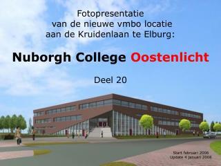 Fotopresentatie  van de nieuwe vmbo locatie aan de Kruidenlaan te Elburg:
