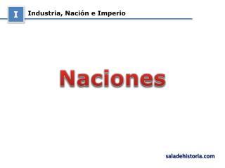 Industria, Nación e Imperio