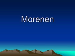 Morenen