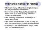 WINDING TECHNIQUES FOR PERMING