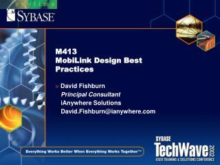 M413 MobiLink Design Best Practices