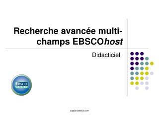 Recherche avancée multi-champs EBSCO host