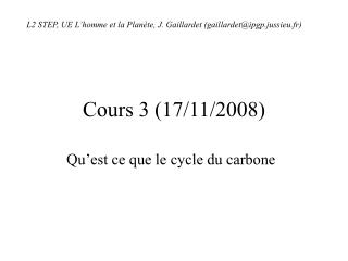 Cours 3 (17/11/2008)