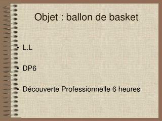 Objet : ballon de basket