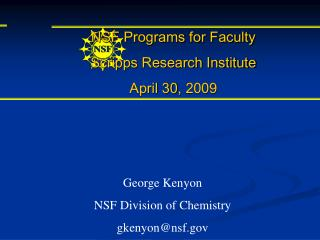 NSF Programs for Faculty Scripps Research Institute April 30, 2009