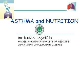 ASTHMA and NUTRITION