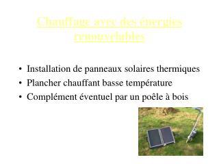 Chauffage avec des énergies renouvelables
