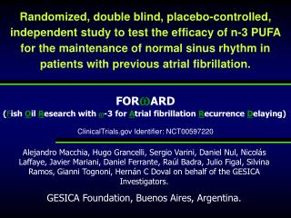 FOR  ARD ( F ish  O il  R esearch with   -3 for  A trial fibrillation R ecurrence D elaying)
