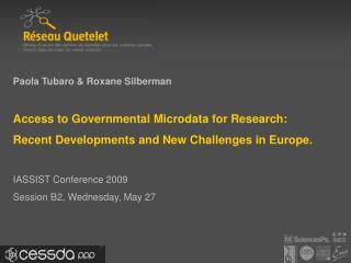 Paola Tubaro & Roxane Silberman Access to Governmental Microdata for Research: