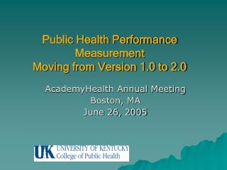 Public Health Performance Measurement Moving from Version 1.0 to 2.0