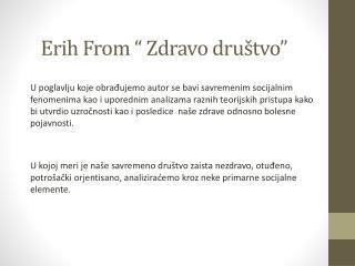 """Erih  From """"  Zdravo dru štvo """""""