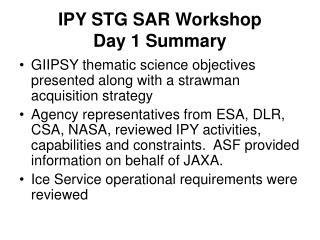 IPY STG SAR Workshop Day 1 Summary