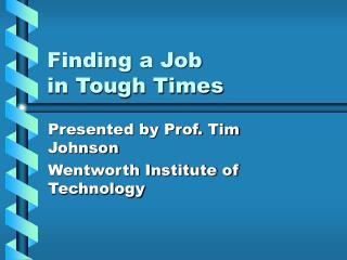 Finding a Job in Tough Times