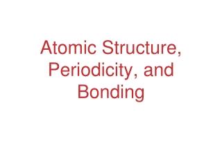 Atomic Structure  Periodicity