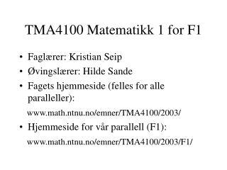TMA4100 Matematikk 1 for F1
