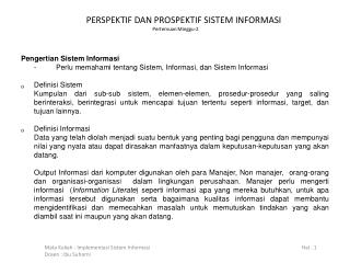 PERSPEKTIF DAN PROSPEKTIF SISTEM INFORMASI   Pertemuan Minggu-2