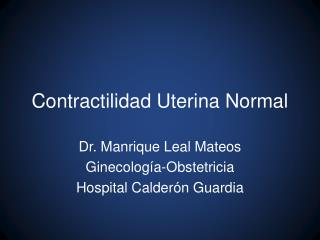 Contractilidad Uterina Normal