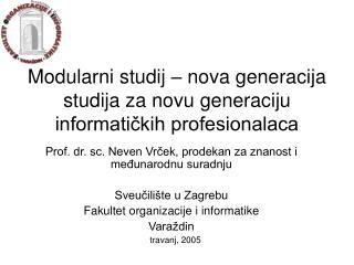 Modularni studij – nova generacija studija za novu generaciju informatičkih profesionalaca