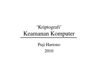 'Kriptografi' Keamanan Komputer