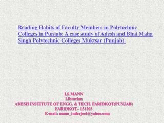 I.S.MANN Librarian  ADESH INSTITUTE OF ENGG. & TECH. FARIDKOT(PUNJAB) FARIDKOT– 151203