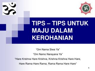 TIPS � TIPS UNTUK MAJU DALAM KEROHANIAN