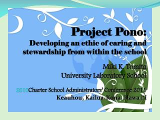Project  Pono : Developing an ethic of caring and stewardship from within the school