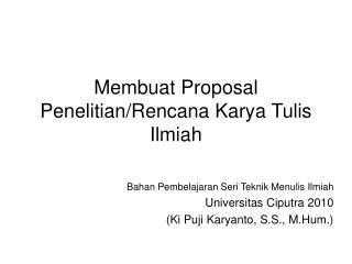 Membuat Proposal Penelitian/Rencana Karya Tulis Ilmiah