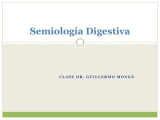 Semiología Digestiva