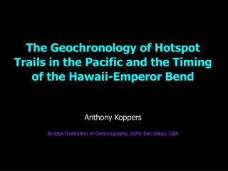 "Predictions of the ""Fixed Hotspot"" Hypothesis Related to Geochronology"