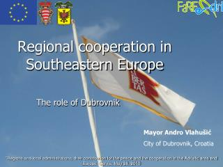 Regional cooperation in Southeastern Europe