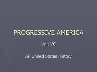 PROGRESSIVE AMERICA