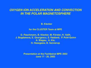 OXYGEN ION ACCELERATION AND CONVECTION IN THE POLAR MAGNETOSPHERE