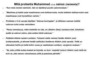 Mitä profeetta Muhammed  (r.h.k)  sanoo  (naisesta)?