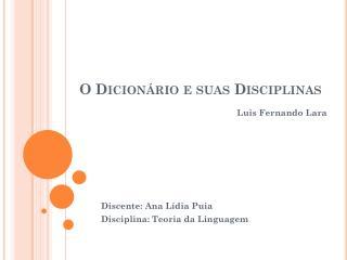 O Dicion�rio e suas Disciplinas