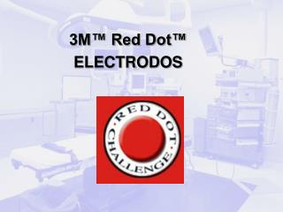 3M™ Red Dot™  ELECTRODOS