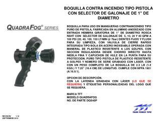 """BOQUILLA CONTRA INCENDIO TIPO PISTOLA CON SELECTOR DE GALONAJE DE 1"""" DE DIAMETRO"""