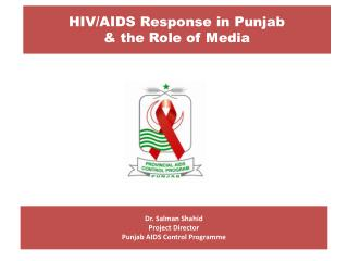 HIV/AIDS Response in Punjab & the Role of Media
