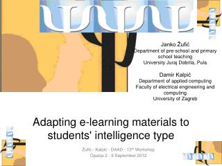 Adapting e-learning materials to students' intelligence type