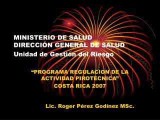 MINISTERIO DE SALUD  DIRECCIÓN GENERAL DE SALUD Unidad de Gestión del Riesgo