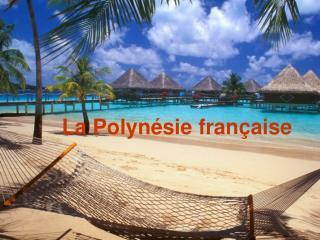 LaPolynésie française